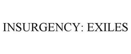 INSURGENCY: EXILES