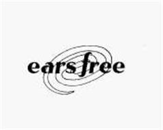 EARS FREE