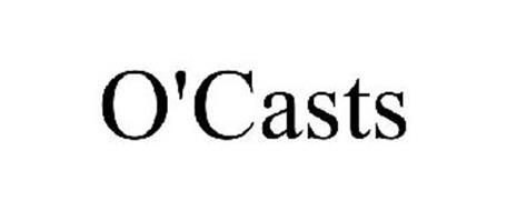 O'CASTS