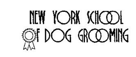 NEW YORK SCHOOL OF DOG GROOMING