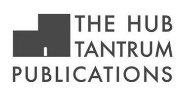 THE HUB TANTRUM PUBLICATIONS