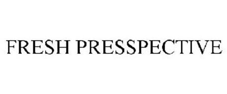 FRESH PRESSPECTIVE