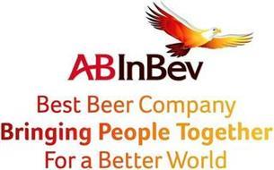 ABINBEV BEST BEER COMPANY BRINGING PEOPLE TOGETHER FOR A BETTER WORLD