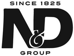 SINCE 1825 N&D GROUP