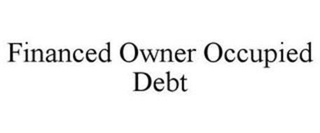 FINANCED OWNER OCCUPIED DEBT