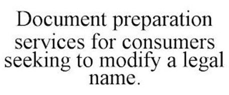 DOCUMENT PREPARATION SERVICES FOR CONSUMERS SEEKING TO MODIFY A LEGAL NAME.