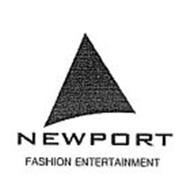 NEWPORT FASHION ENTERTAINMENT