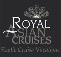 ROYAL ASIAN CRUISES EXOTIC CRUISE VACATIONS