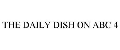THE DAILY DISH ON ABC 4
