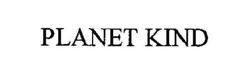 PLANET KIND