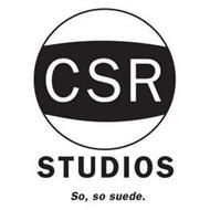 CSR STUDIOS - SO, SO SUEDE.