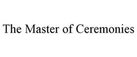 THE MASTER OF CEREMONIES