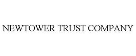 NEWTOWER TRUST COMPANY
