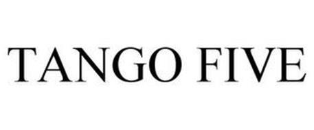 TANGO FIVE