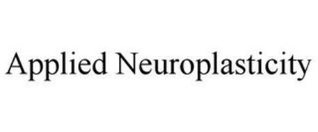 APPLIED NEUROPLASTICITY