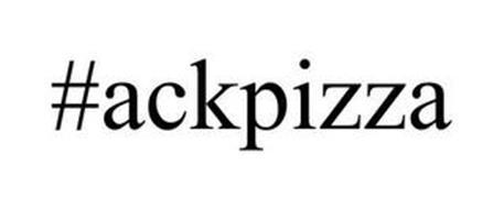 #ACKPIZZA