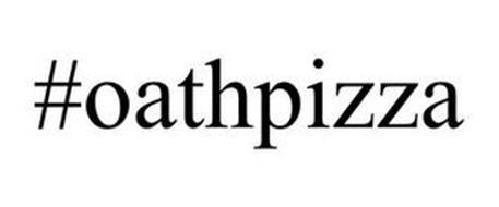 #OATHPIZZA