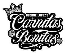 GEORGE LOPEZ'S CARNITAS BONITAS