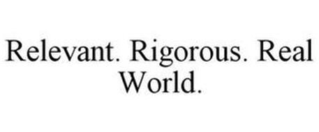 RELEVANT. RIGOROUS. REAL WORLD.
