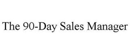 THE 90-DAY SALES MANAGER
