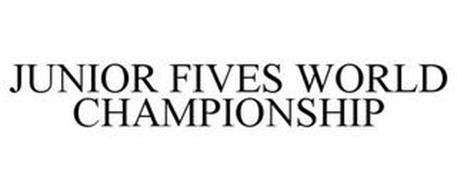 JUNIOR FIVES WORLD CHAMPIONSHIP