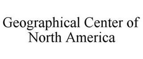 GEOGRAPHICAL CENTER OF NORTH AMERICA