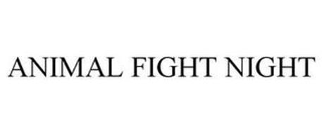 ANIMAL FIGHT NIGHT