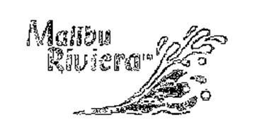 MALIBU RIVIERA