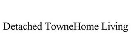 DETACHED TOWNEHOME LIVING