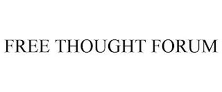FREE THOUGHT FORUM