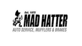 EST. 1975 MAD HATTER AUTO SERVICE, MUFFLERS & BRAKES