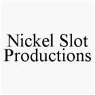 NICKEL SLOT PRODUCTIONS