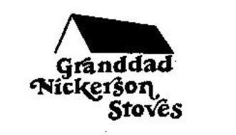 GRANDDAD NICKERSON STOVES