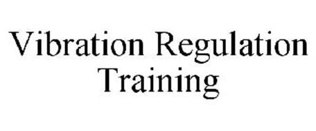 VIBRATION REGULATION TRAINING