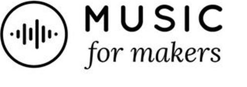MUSIC FOR MAKERS