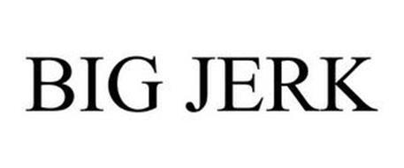 BIG JERK