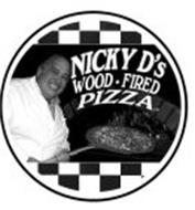 NICKY D'S WOOD-FIRED PIZZA