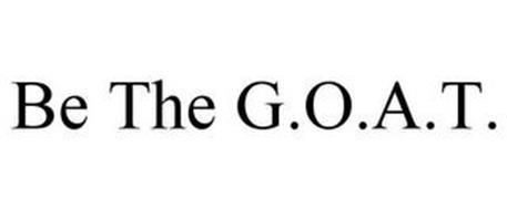 BE THE G.O.A.T.