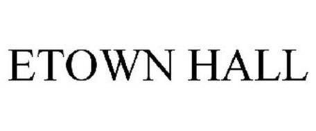 ETOWN HALL