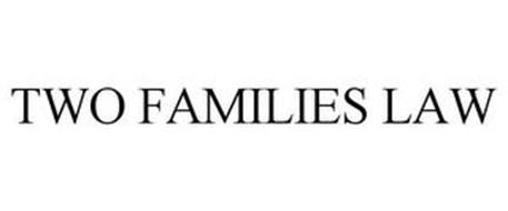 TWO FAMILIES LAW