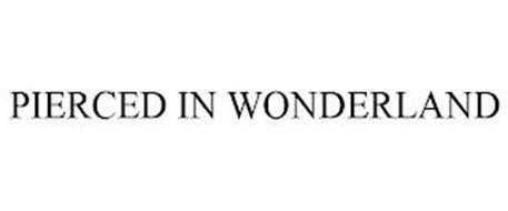 PIERCED IN WONDERLAND