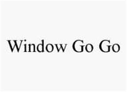 WINDOW GO GO