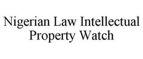 NIGERIAN LAW INTELLECTUAL PROPERTY WATCH