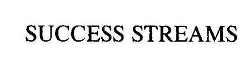 SUCCESS STREAMS
