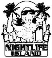 NIGHTLIFE ISLAND