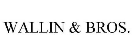 WALLIN & BROS.