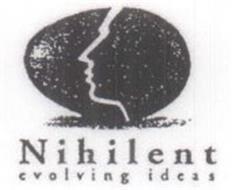 NIHILENT EVOLVING IDEAS