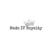 MADE IV ROYALTY