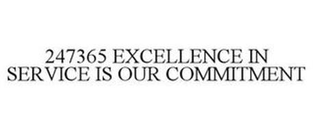 247365 EXCELLENCE IN SERVICE IS OUR COMMITMENT