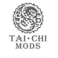 TAI·CHI MODS